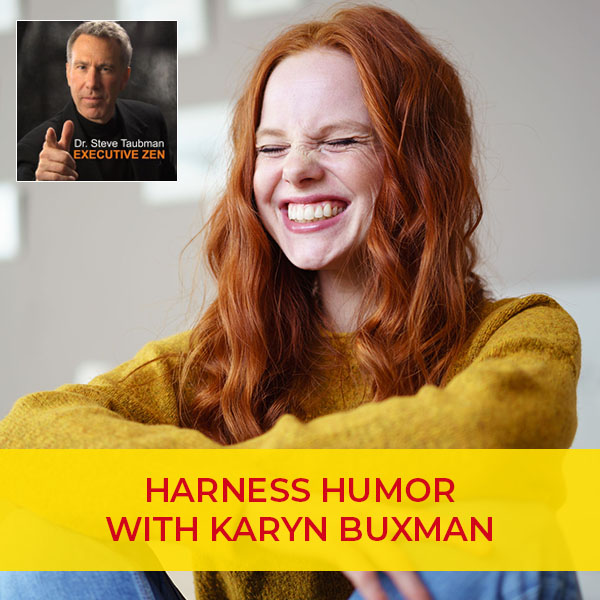Harness Humor with Karyn Buxman