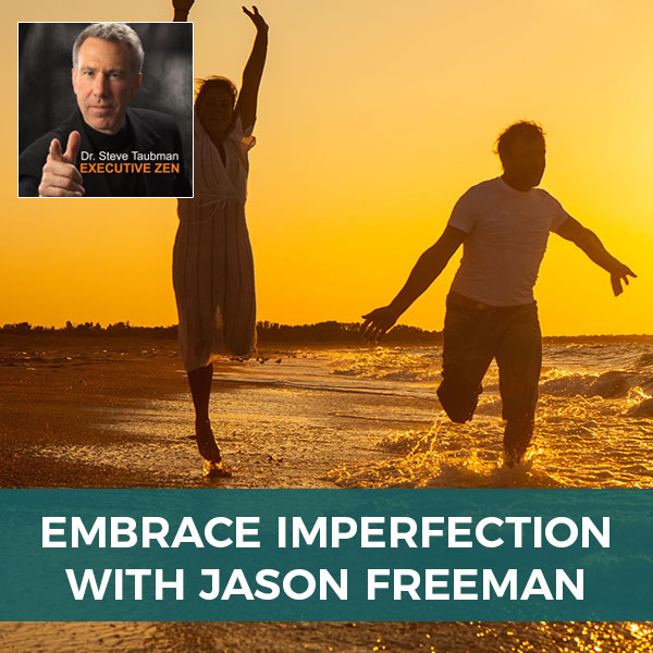 Embrace Imperfection with Jason Freeman