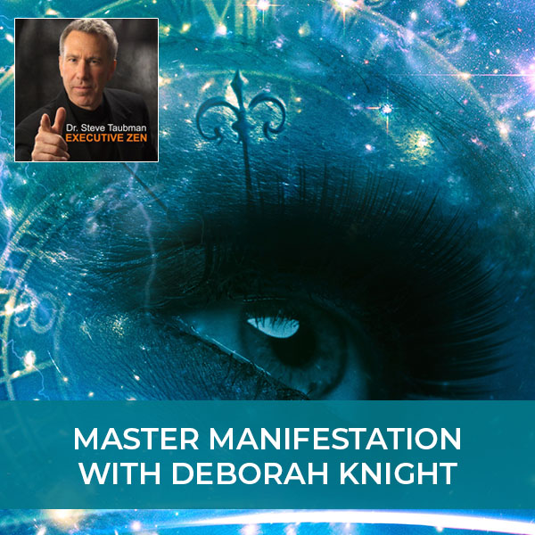 Master Manifestation with Deborah Knight